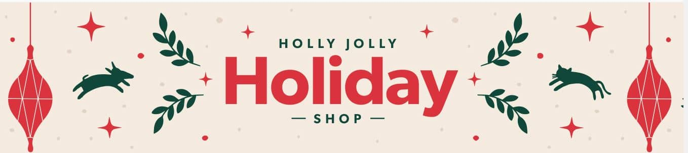 Explore Chewy's Holly Jolly Holiday Shop